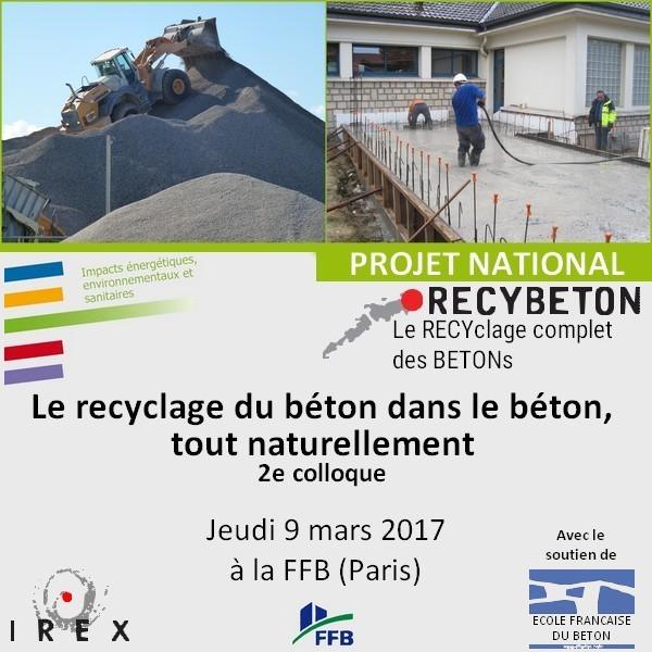 Recyclage du béton dans le béton : Le 9 mars 2017, participez au 2e Colloque organisé par le PN RECYBETON